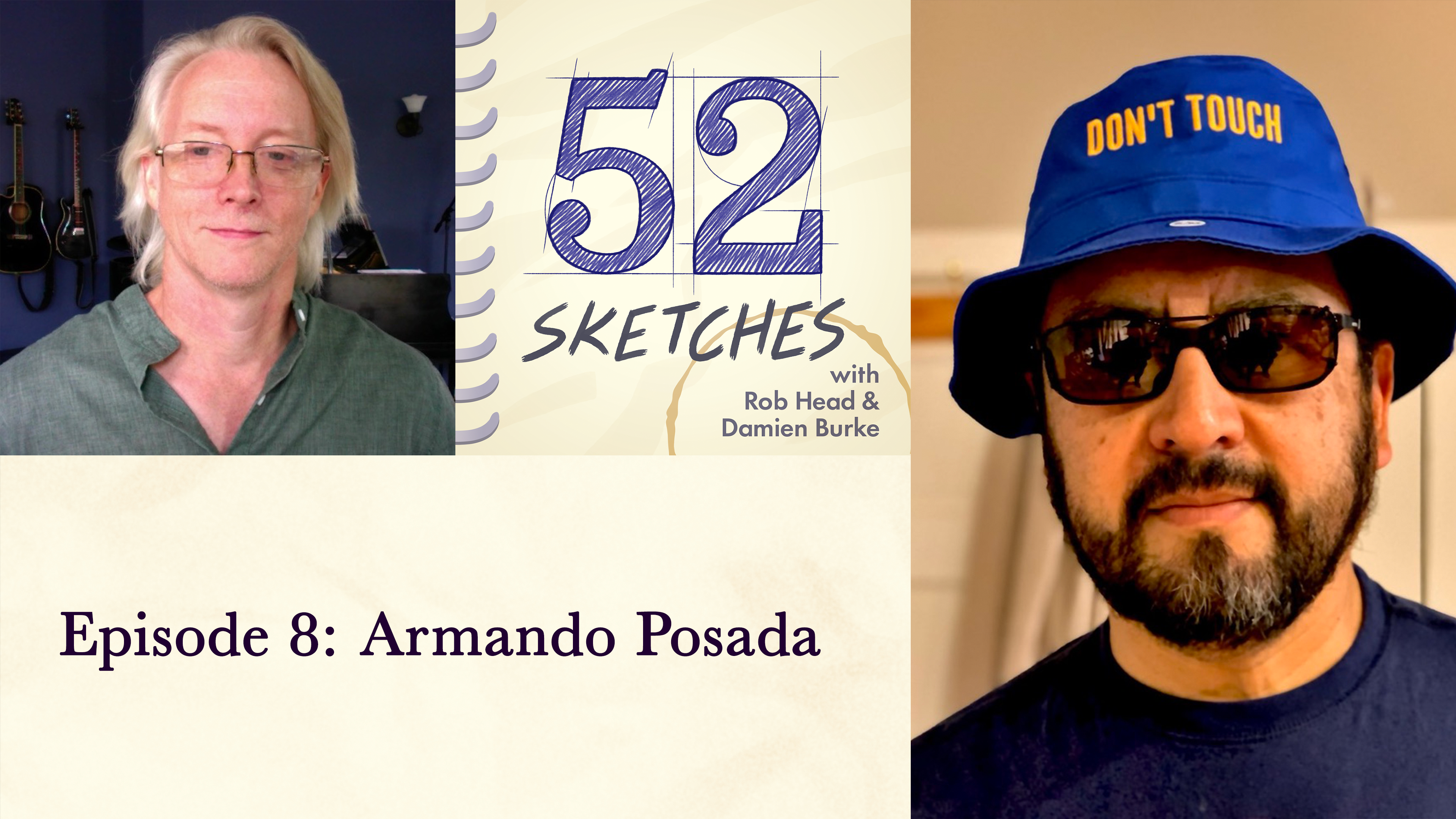 52 Sketches episode 8 — Armando Posada